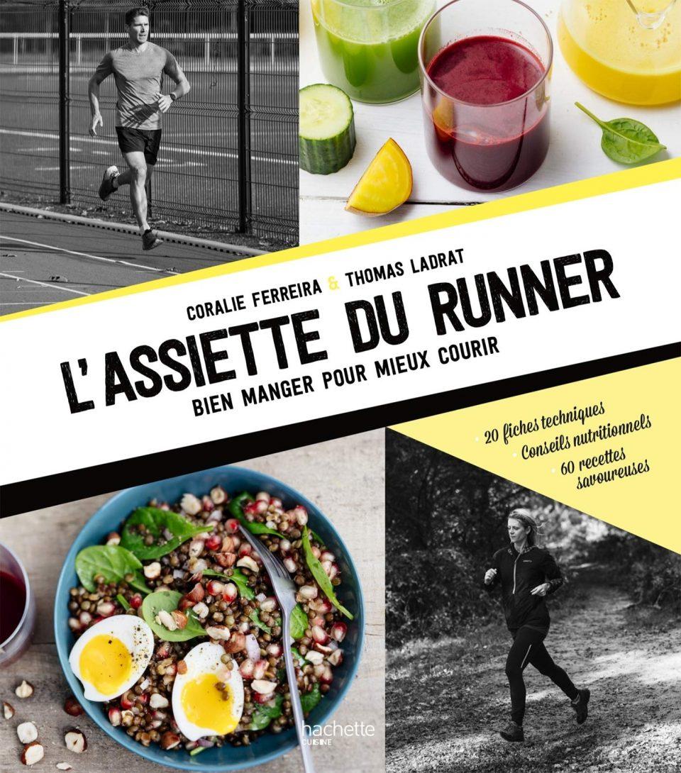 L'Assiette du Runner, bien manger pour mieux courir