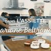 Dans l'assiette de... Mariane Beltrando